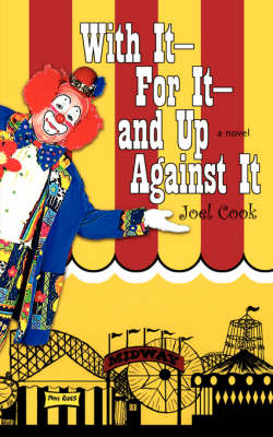 With It-For It-And Up Against It (Paperback)
