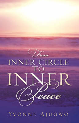 From Inner Circle to Inner Peace (Hardback)