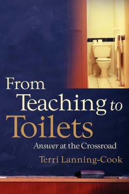 From Teaching to Toilets (Paperback)