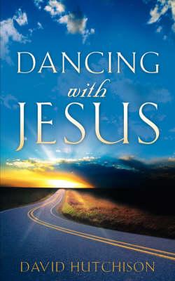 Dancing with Jesus (Paperback)
