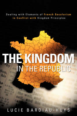 The Kingdom in the Republic (Paperback)