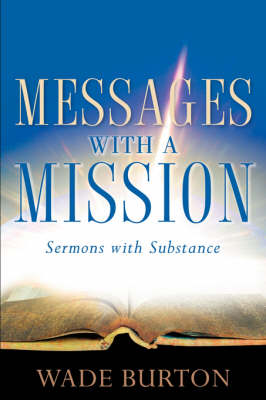 Messages with a Mission (Paperback)