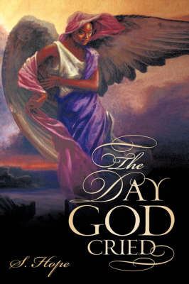 The Day God Cried (Hardback)