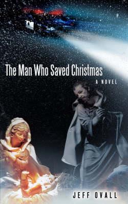 The Man Who Saved Christmas (Paperback)