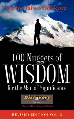 100 Nuggets of Wisdom for the Man of Significance-Revised Edition Vol. 2 (Paperback)