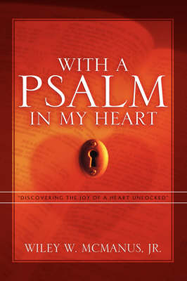 With a Psalm in My Heart (Paperback)