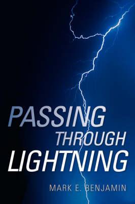 Passing Through Lightning (Hardback)