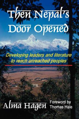 Then Nepal's Door Opened (Hardback)