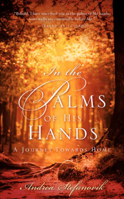In the Palms of His Hands (Paperback)