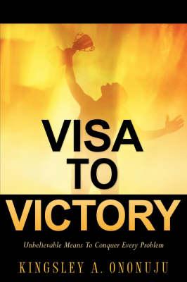 Visa to Victory (Paperback)