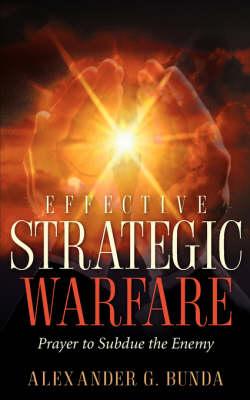 Effective Strategic Warfare (Paperback)