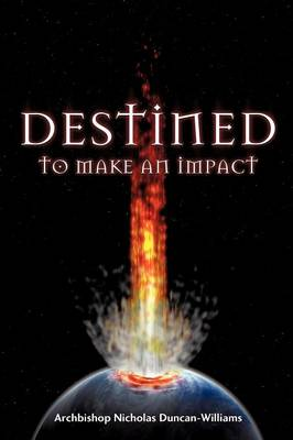 Destined to Make an Impact (Paperback)