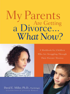 My Parents Are Getting a Divorce...What Now? (Paperback)