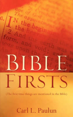 Bible Firsts (Paperback)