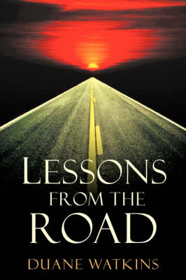 Lessons from the Road (Hardback)