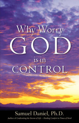 Why Worry - God Is in Control (Paperback)