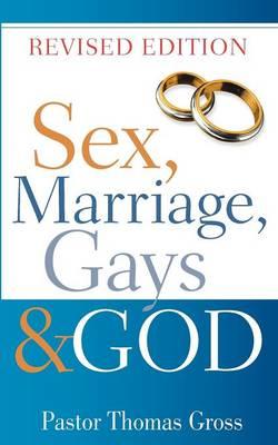 Sex, Marriage, Gays & God (Paperback)