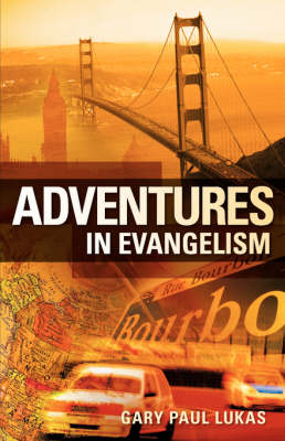 Adventures in Evangelism (Paperback)