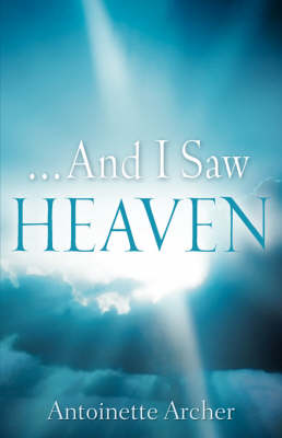 And I Saw Heaven (Paperback)