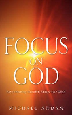 Focus on God (Paperback)