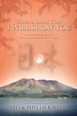 Unto a Land That I Will Show You (Hardback)