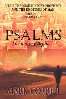 Psalms, the Journey Begins (Paperback)