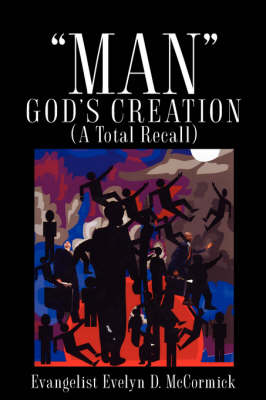 Man God's Creation (a Total Recall) (Paperback)