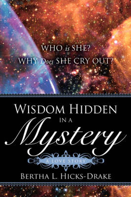 Wisdom Hidden in a Mystery a Love Story (Paperback)