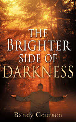 The Brighter Side of Darkness (Paperback)