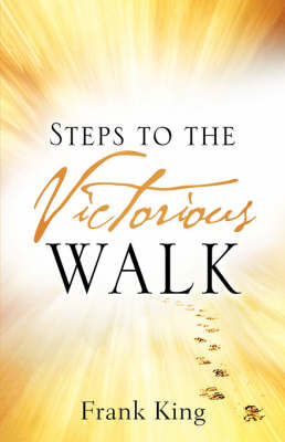 Steps to the Victorious Walk (Paperback)