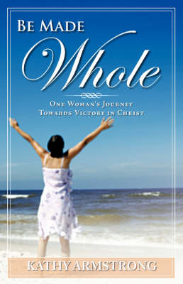 Be Made Whole (Paperback)