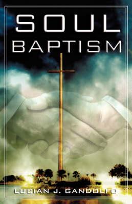 Soul Baptism (Hardback)