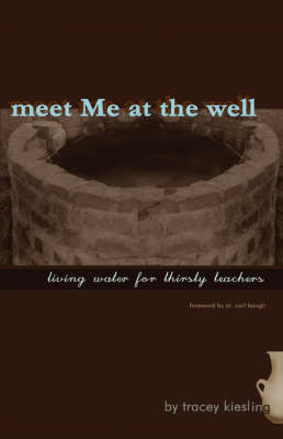 Meet Me at the Well (Paperback)