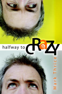 Halfway To Crazy (Paperback)