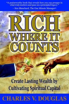 Rich Where It Counts (Hardback)