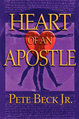 Heart of an Apostle (Paperback)