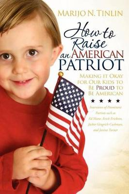 How to Raise an American Patriot (Paperback)