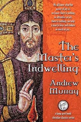 The Master's Indwelling (Paperback)