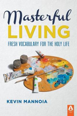 Masterful Living (Paperback)