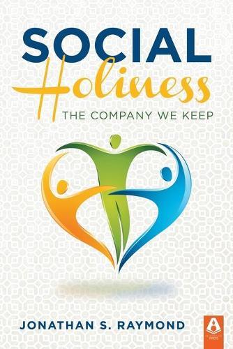 Social Holiness: The Company We Keep (Paperback)
