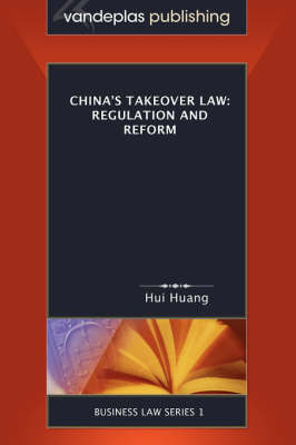 China's Takeover Law: Regulation and Reform (Paperback)