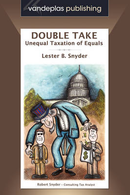 Double Take: Unequal Taxation of Equals (Paperback)