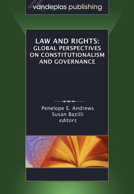 Law and Rights: Global Perspectives on Constitutionalism and Governance (Paperback)