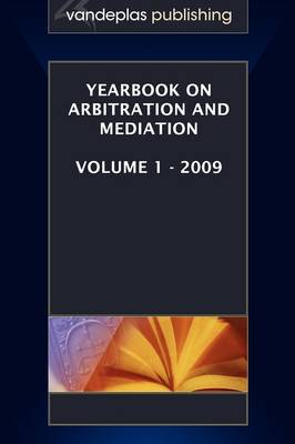 Yearbook on Arbitration and Mediation, Volume 1 - 2009 (Paperback)