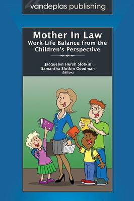 Mother In Law: Work-Life Balance from the Children's Perspective (Paperback)