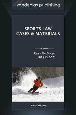 Sports Law: Cases and Materials, Third Edition (Hardback)