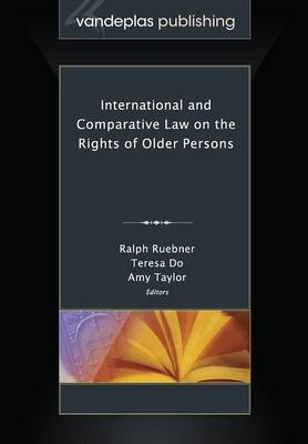 International and Comparative Law on the Rights of Older Persons (Paperback)