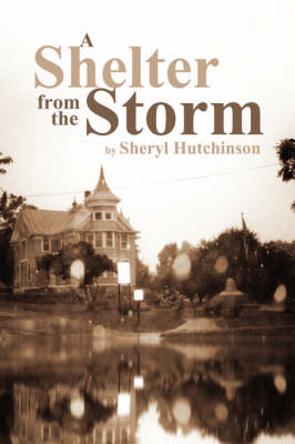 A Shelter from the Storm (Paperback)