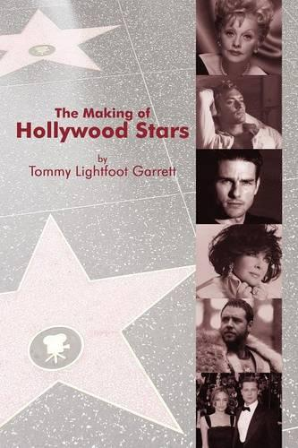 The Making of Hollywood Stars (Paperback)