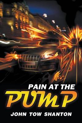 Pain at the Pump (Paperback)